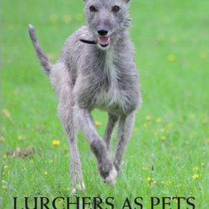 Lurchers as pets book